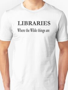 Libraries  Unisex T-Shirt