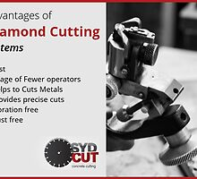 Advantages of Diamond Cutting Systems by SydCutcom