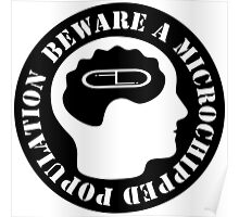 Beware A Microchipped Population Poster