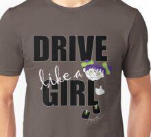 drive like a girl Unisex T-Shirt