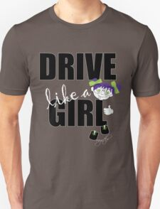 drive like a girl T-Shirt