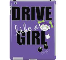 drive like a girl iPad Case/Skin