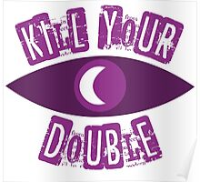 Kill Your Double... Poster