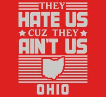 Hate Us Cuz They Ain't Us - Ohio by jephrey88