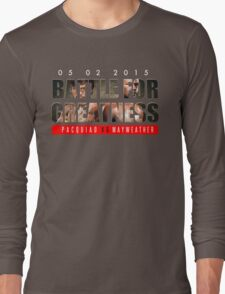 battle for greatness Long Sleeve T-Shirt