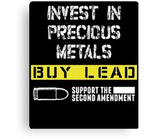 invest in precious metals buy led support the second amendment Canvas Print