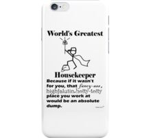 World's Greatest Housekeeper (y) iPhone Case/Skin