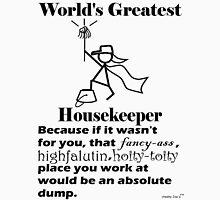 World's Greatest Housekeeper (x) Unisex T-Shirt