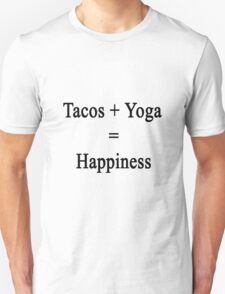 Tacos + Yoga = Happiness  Unisex T-Shirt