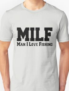 MILF Man I Love Fishing Retro Unisex T-Shirt