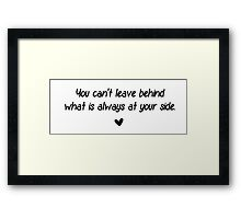 At your side Framed Print