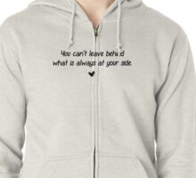At your side Zipped Hoodie