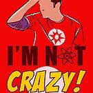 I am not Crazy by Saksham Amrendra