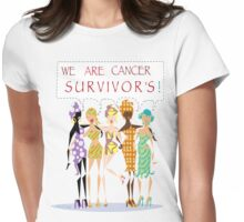 We Are Cancer Survivor's ~ LMG (C) 2015 Womens Fitted T-Shirt