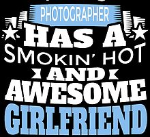 THIS PHOTOGRAPHER HAS A SMOKIN' HOT AND AWESOME GIRLFRIEND by BADASSTEES