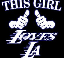 THIS GIRL LOVES LA by fancytees