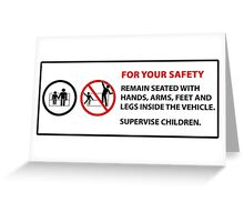 For Your Safety - No Dancing Warning  Greeting Card