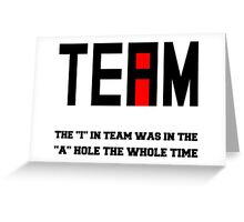 I in Team Greeting Card
