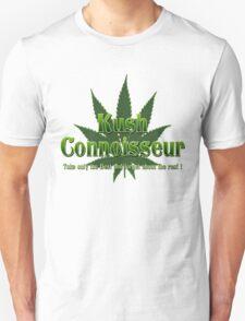 KUSH CONNOISSEUR Unisex T-Shirt