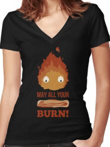 May all your BACON BURN!! Women's Fitted V-Neck T-Shirt