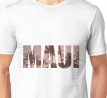 Maui - Hawaii Unisex T-Shirt