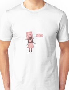 can we tawk? Unisex T-Shirt