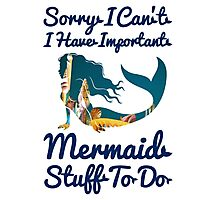Little Mermaid Quotes Photographic Print