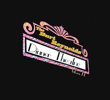 The Burt Reynolds Dinner Theatre Unisex T-Shirt