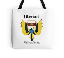 Liberland - To live and let live Tote Bag