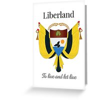 Liberland - To live and let live Greeting Card
