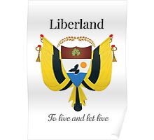 Liberland - To live and let live Poster