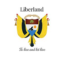 Liberland - To live and let live Photographic Print