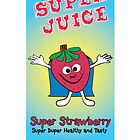 Super Juice Healthy Juice Drink  by thirdeyestudio