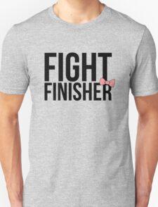 """""""Fight Finisher""""  Unisex T-Shirt"""