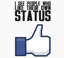 I See People Who Like Their Own Status - Black by Nemesis666first