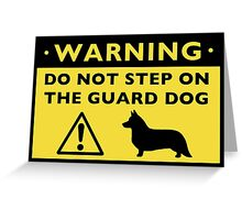 Cardigan Welsh Corgi Humorous Guard Dog Warning Greeting Card