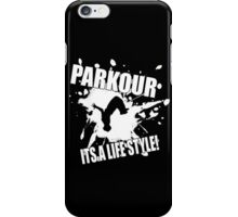 Parkour - Its A Life Style iPhone Case/Skin