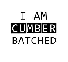 I AM CUMBERBATCHED Photographic Print