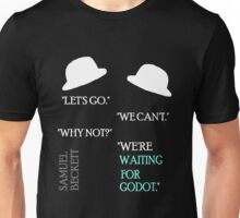 Waiting 2 Unisex T-Shirt