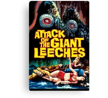 Attack Of The Giant Leeches Horror Design  Canvas Print