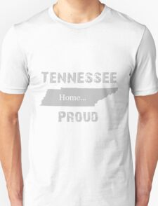 Tennessee Proud Home Tee T-Shirt