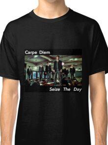 Carpe Diem, Seize the Day Classic T-Shirt