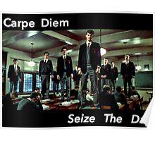 Carpe Diem, Seize the Day Poster