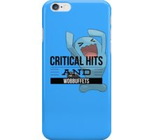 Critical Hits and Wobbuffets! iPhone Case/Skin