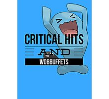 Critical Hits and Wobbuffets! Photographic Print