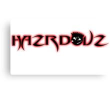 1st Hazrdouz shirt ever! Canvas Print