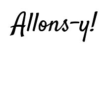 French Allons-y! by cloudcreative