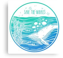 Save the Whales! Canvas Print