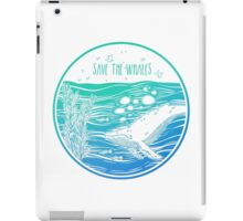 Save the Whales! iPad Case/Skin
