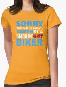 Sorry This Girl Is Already Taken By A Smokin Hot Biker - TShirts & Hoodies T-Shirt